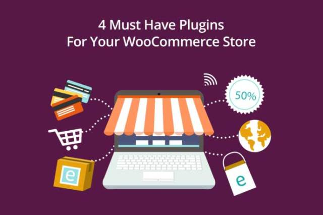 4 Must Have Plugins For Your WooCommerce Store