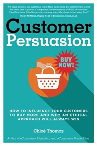 Customer Persuasion How to Influence Your Customers to Buy More & Why an Ethical Approach Will Always Win - By DotStore