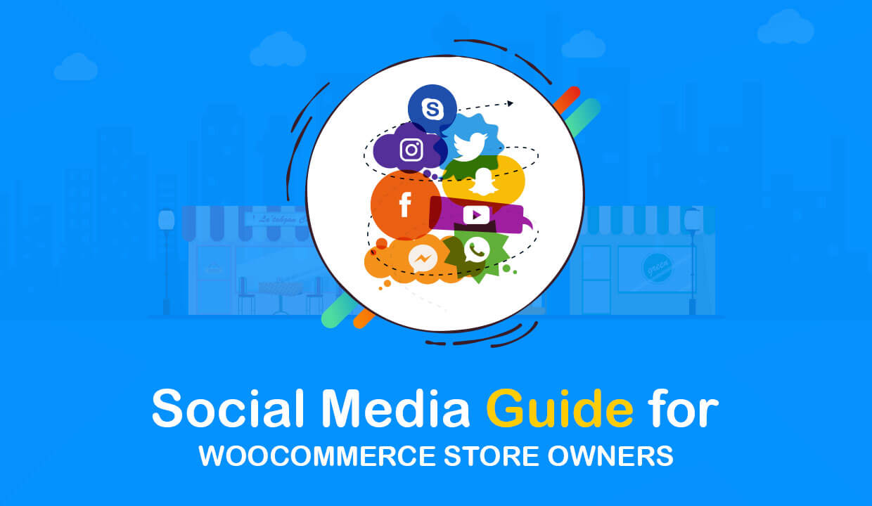 4 Social Media Guide for WooCommerce Store Owners