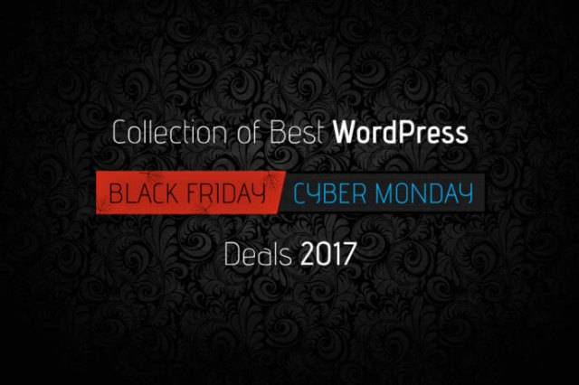 Black Friday & Cyber Monday WordPress Coupons & Deals 2017 – Get them Now!