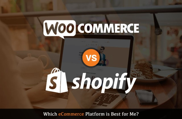 WooCommerce vs. Shopify – Which eCommerce Platform is Best for Me?