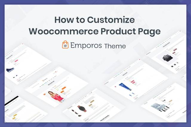 Customize Your WooCommerce Shop and Product Pages with Emporos theme