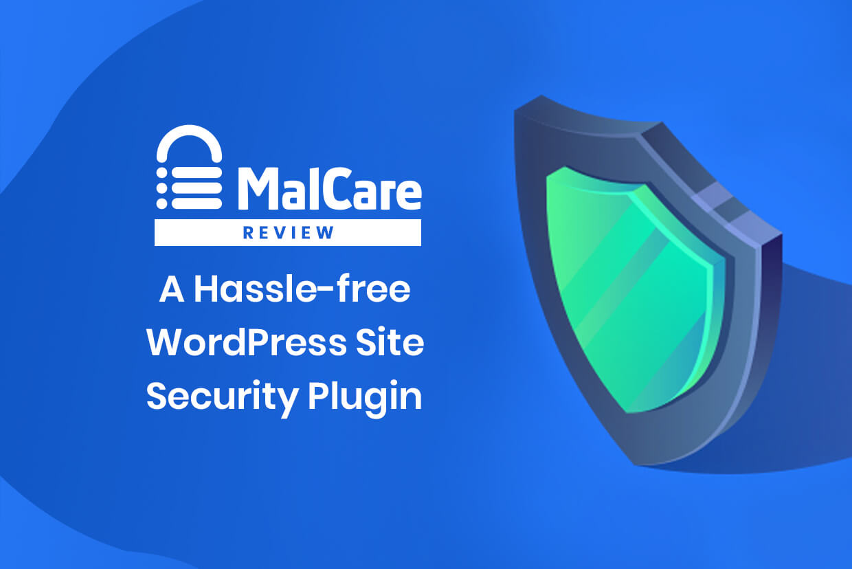 MalCare Review – A Hassle-free WordPress Site Security Plugin