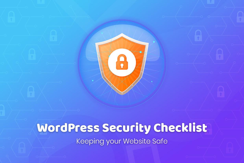 WordPress Security Checklist: Keeping your Website Safe