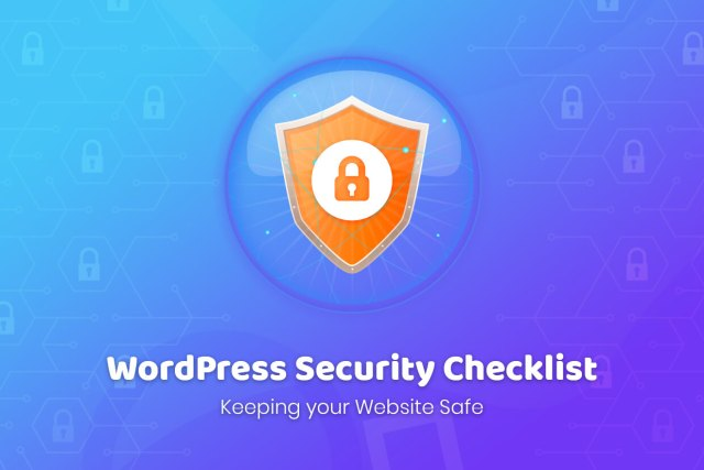 WordPress Security Checklist: Keeping your Website Safe