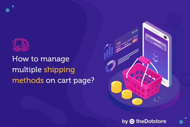 How to manage multiple shipping methods on cart page?
