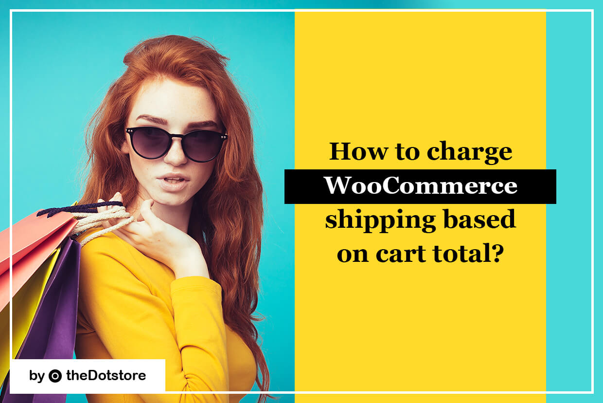 How to charge WooCommerce Shipping based on cart total?