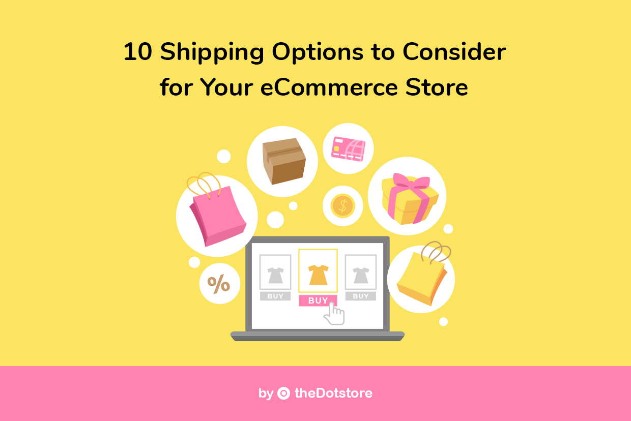 10 Shipping Options to Consider for Your eCommerce Store