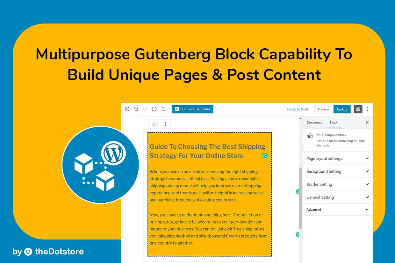 Multipurpose Gutenberg Block capability to build unique Pages Content