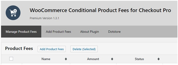 The Dashboard of a plugin, used for Adding Conditional / Handling Fee to WooCommerce Checkout
