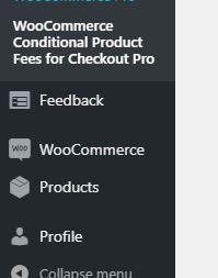 The sidebar of WordPress your admin dashboard and WooCommerce Conditional Product Fees from Checkout listed in it.