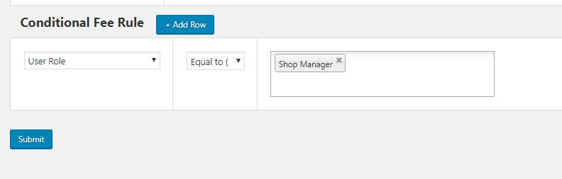 Example 2 – Adding Extra Fees for a User Role using WooCommerce Conditional Product Fees for Checkout Plugin