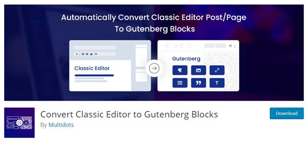 WordPress Plugin in the WP Plugin directory - Convert Classic Editor to Gutenberg Blocks