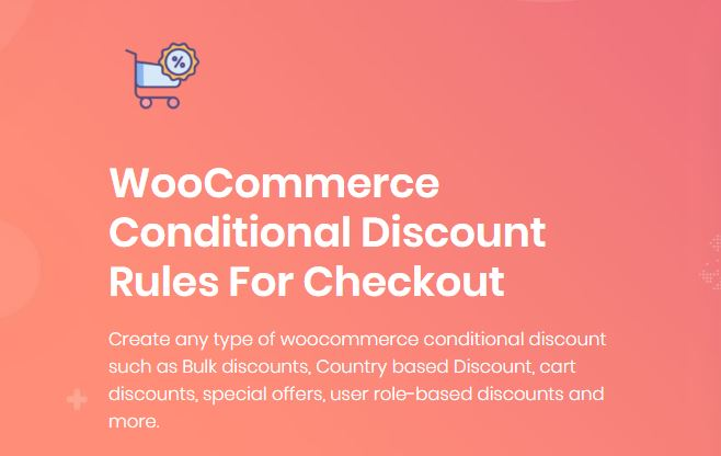 Plugin 2 - WooCommerce Conditional Discount Rules For Checkout Pro Plugin