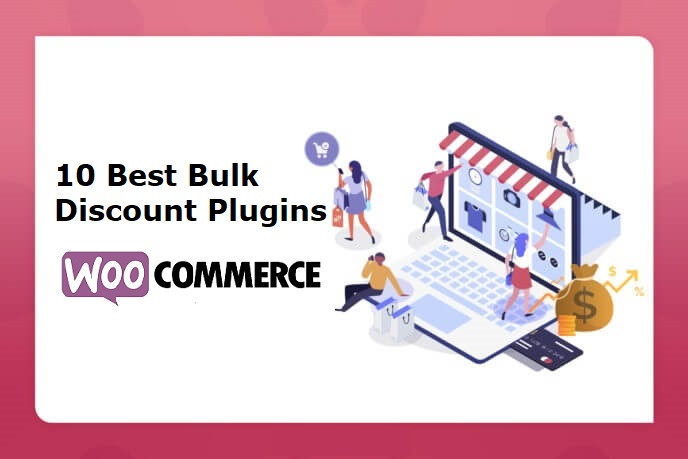 10 Best Bulk Discount Plugins for your WooCommerce
