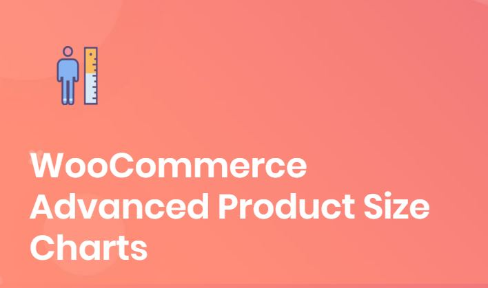 Figure 12 - WooCommerce Advanced Product Size Charts - The list of best WP eCommerce Plugins & Shopping Cart Solutions