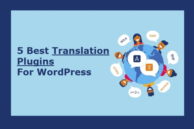5 Best Translation Plugins for WordPress Compared (Free & Paid)