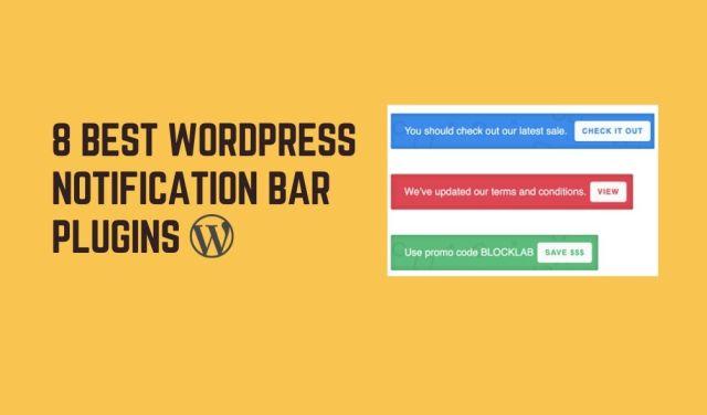 8 Best WordPress Notification Bar Plugins