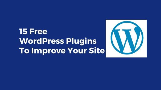 Free WordPress Plugins to Improve Your Site