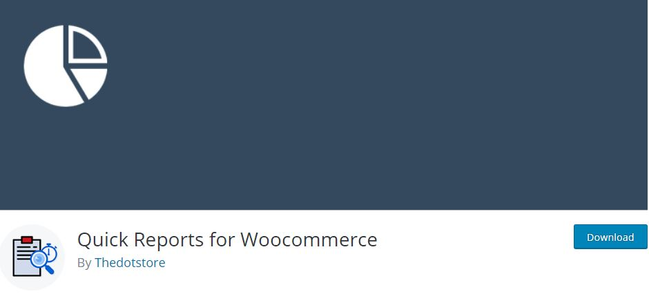 3‑3 - Top 6 Plugins for WooCommerce Report or Analytics - 3 - WooCommerce Quick Reports Plugin