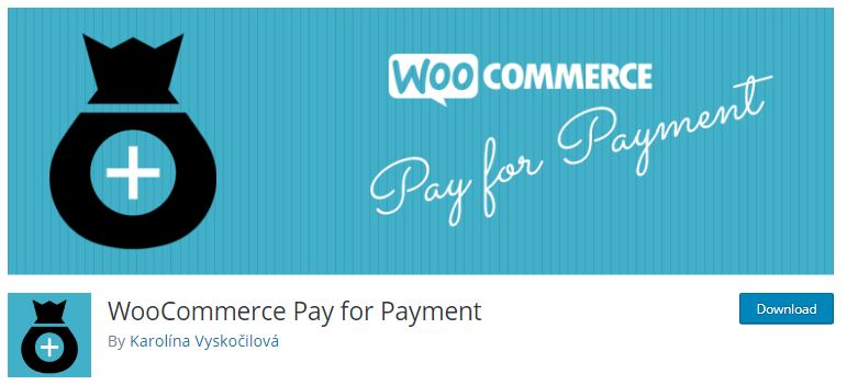 8‑8‑4 - Top WordPress Gateway Plugins - 4 - WooCommerce Pay For Payment Plugin