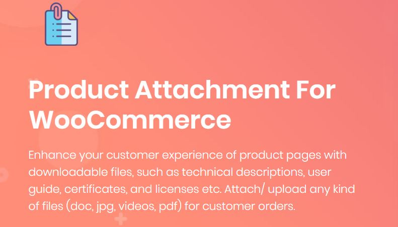 9‑1 - Top 5 WooCommerce Attachment Plugins - 1 - WooCommerce Product Attachments Plugin