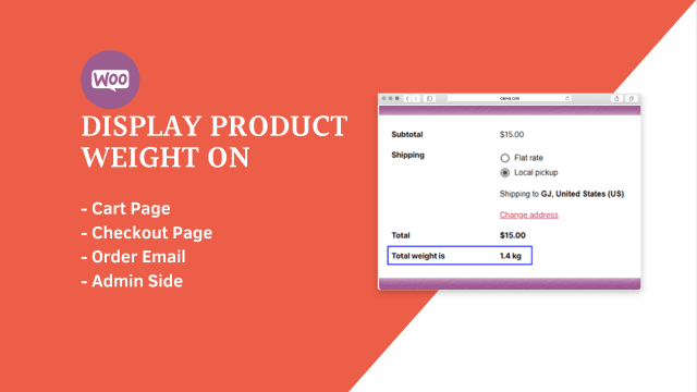 How to Display Product Weight at Cart Page, Checkout Page, Order Email and Admin Side