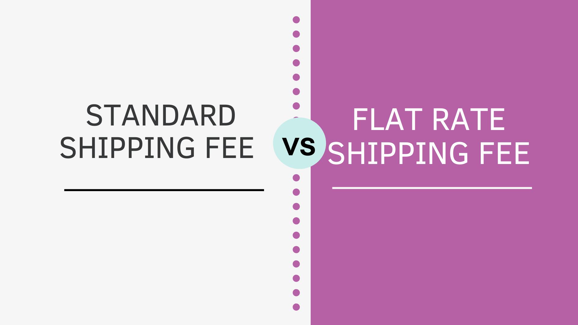 Standard Vs Flat Rate Shipping Fee in WooCommerce