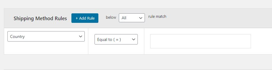 Figure 3: Adding Shipping Method Rules (One or multiple)