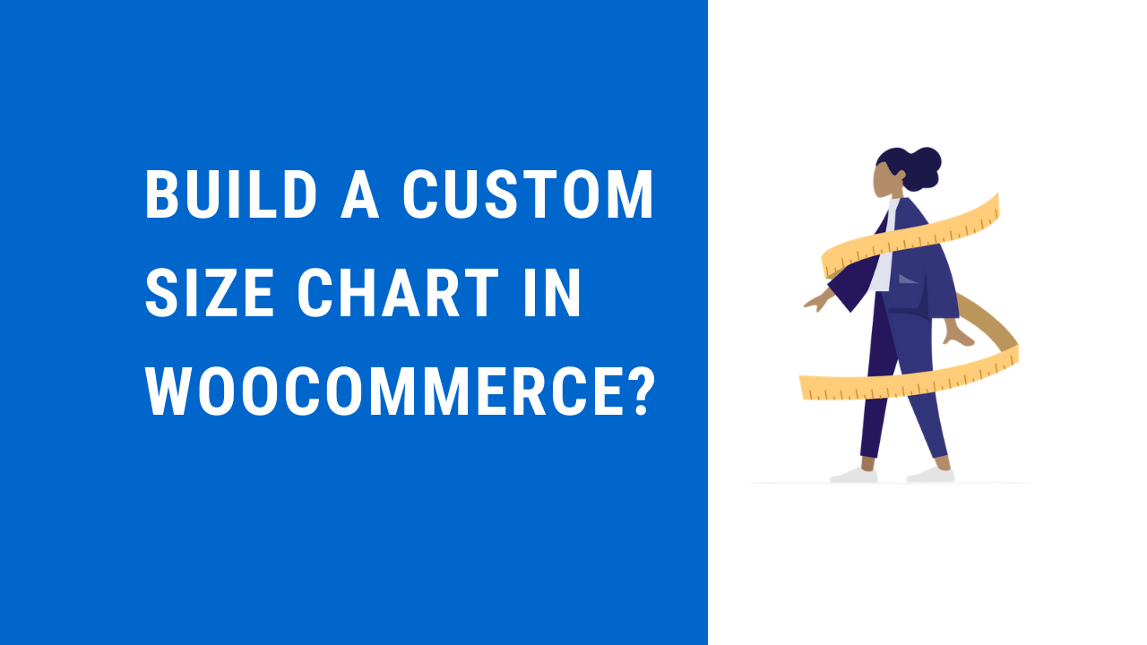 How to create a custom size chart in WooCommerce?