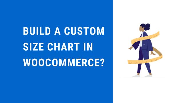 How to create a custom size chart in WooCommerce?