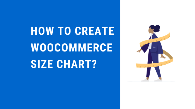 How to create a WooCommerce size chart?