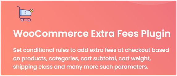Figure 1 - WooCommerce Extra Fees Plugin