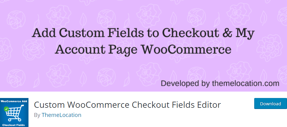 Plugin 1 - Custom WooCommerce Checkout Fields Editor - Top 5 WooCommerce Checkout Field Editor Plugins for Sellers