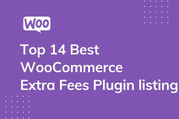 Top 14 Best WooCommerce Extra fees Plugin listing