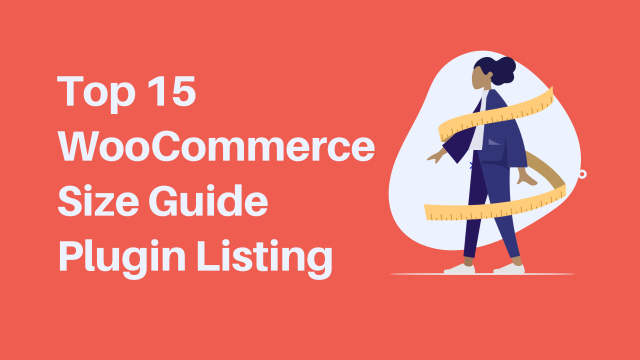 Top 15 WooCommerce size guide plugin Listing