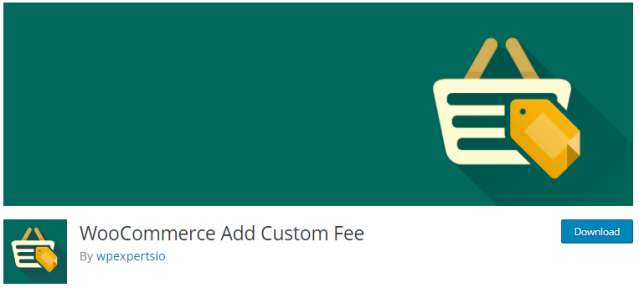 Plugin 9 - WooCommerce Add Custom Fee By wpexpertsio - One of the Top 14 WooCommerce Extra Fees Plugins
