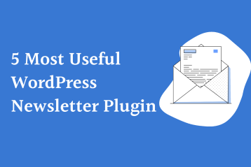 5 Most Useful WordPress Newsletter Plugin