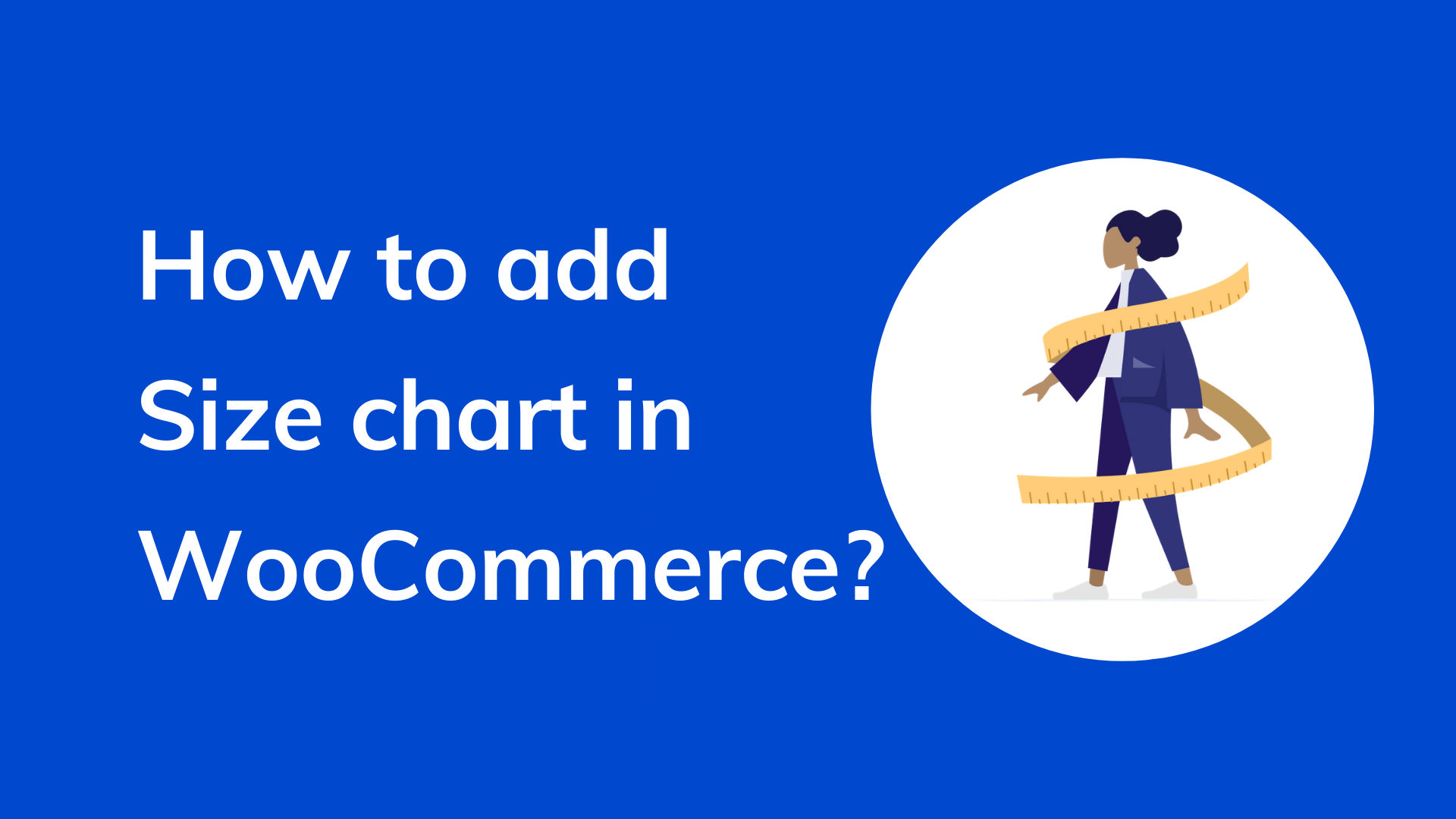 How to add a size chart in WooCommerce?
