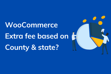 charge WooCommerce extra fee based on county and state