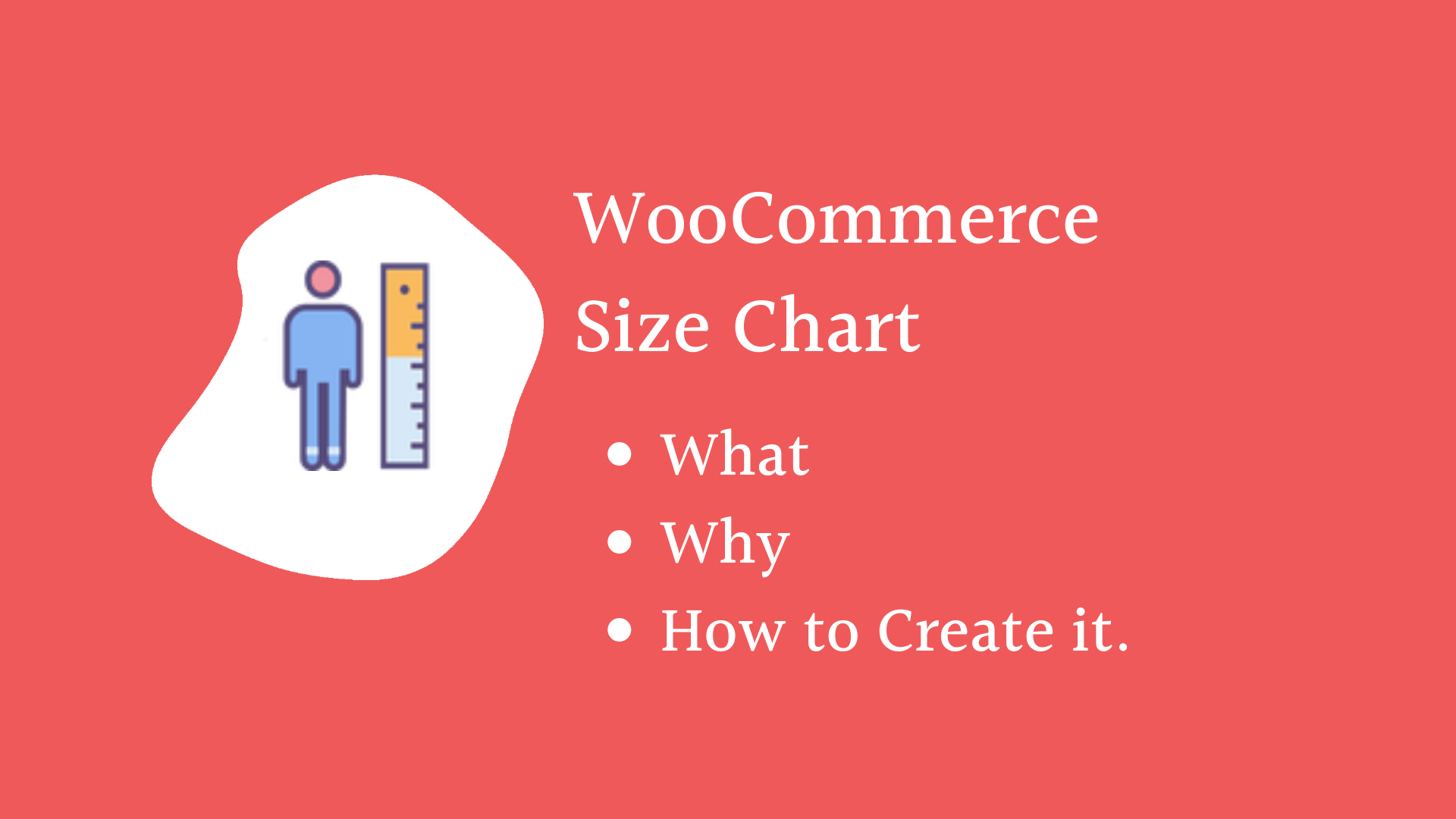 WooCommerce Size Chart – What, Why and  How to Create it.