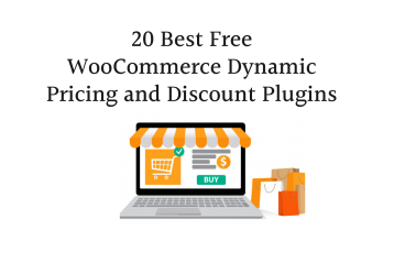 20 Best Free WooCommerce Dynamic Pricing and Discount Plugins