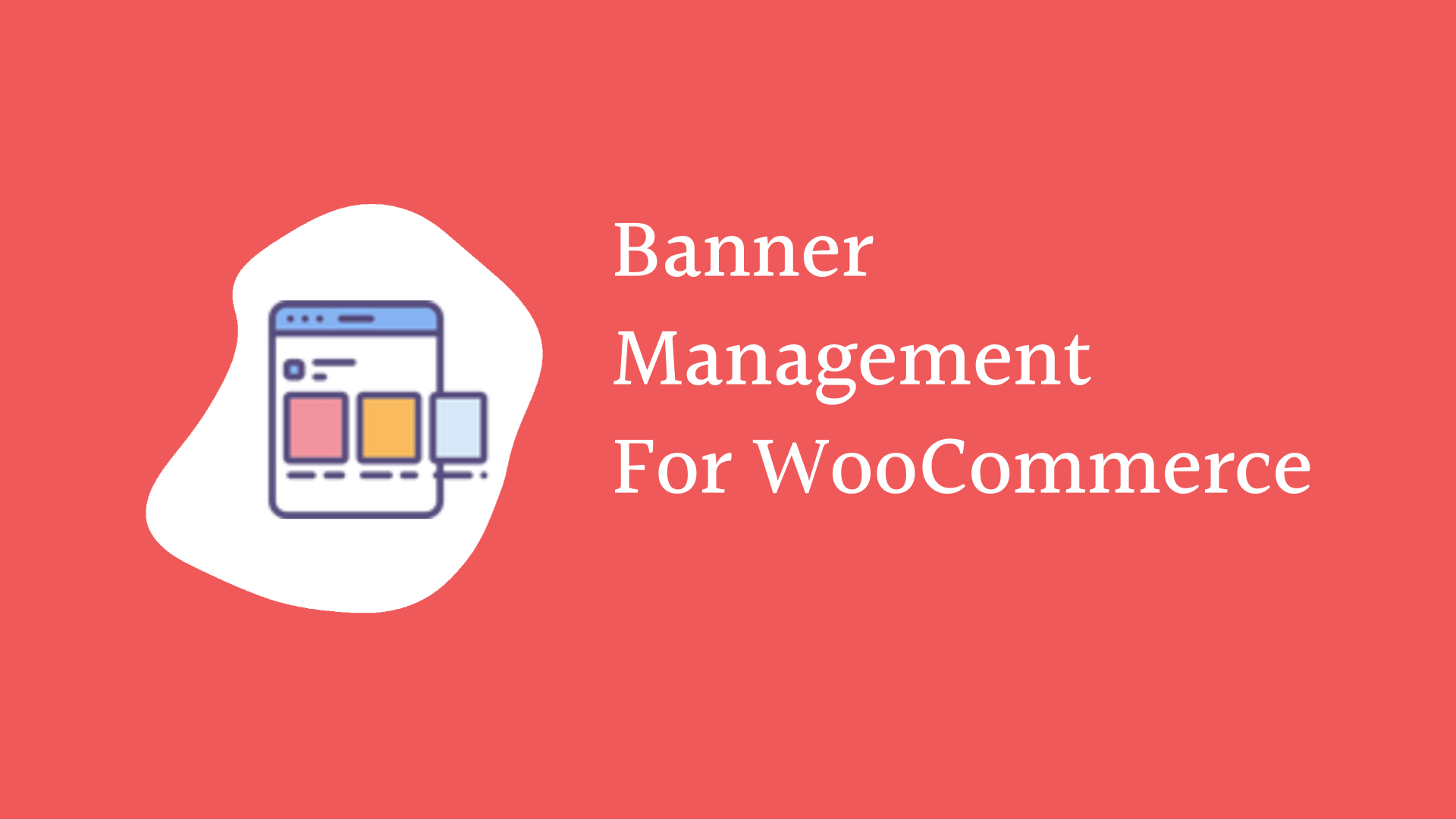 Banner management in WooCommerce – How to Add banners to your online shop?