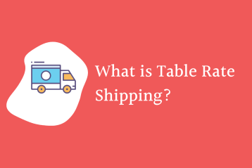 What is Table Rate Shipping for WooCommerce?.png