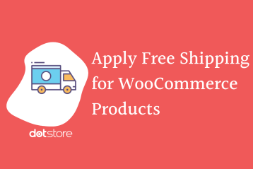 Apply Free Shipping for Specific WooCommerce Products