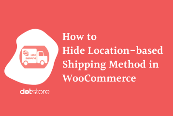 How to hide the location-based shipping method in WooCommerce