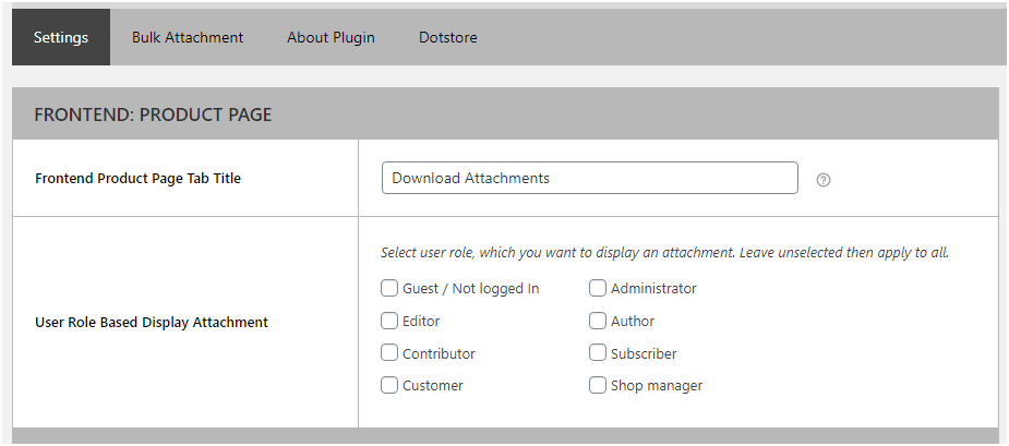 Figure 1: Product Attachments Plugin Settings