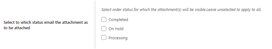 Figure 3: Order Statuses, for which WooCommerce file attachments can be enabled through Global Plugin Settings