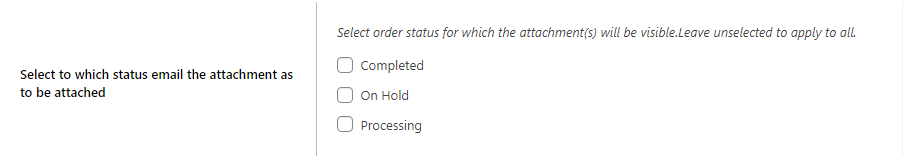 Enable/Disable Attachment for Order Email [Completed, on-hold and/or processing statuses] store-wide