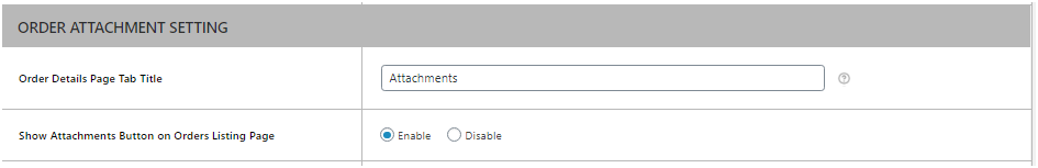 Figure 1: Option to WooCommerce Order Attachment Button on Orders Listing Page